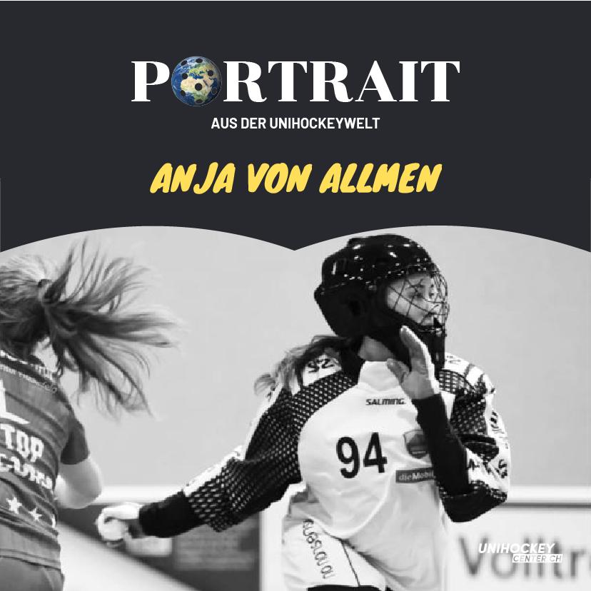 Portrait aus der Unihockeywelt mit Anja von Allmen