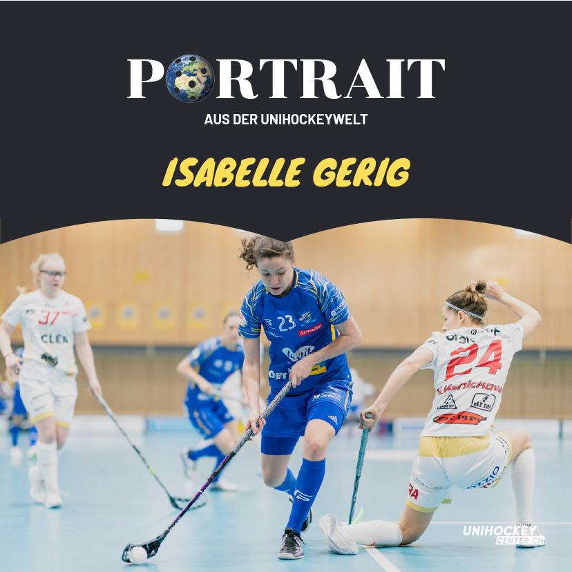 Portrait aus der Unihockeywelt mit Isabelle Gerig