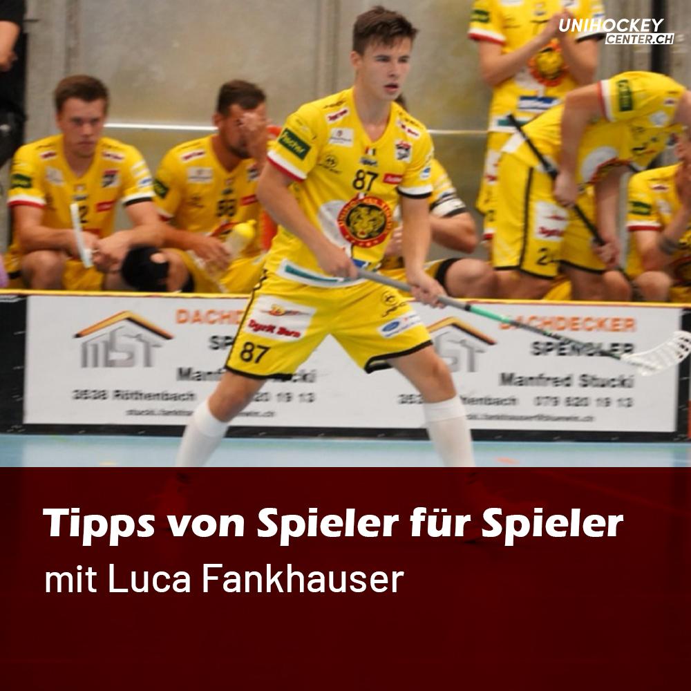 Tipps von Spieler für Spieler mit Luca Fankhauser